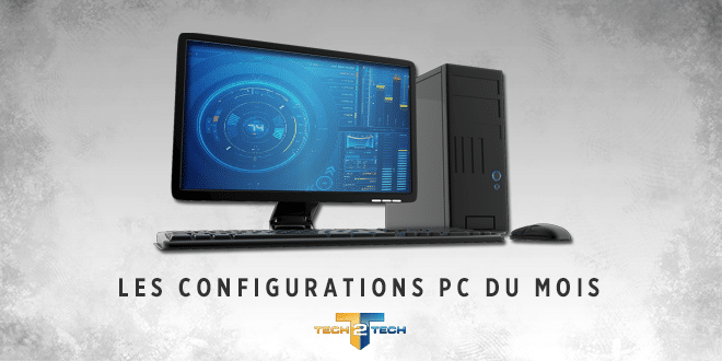 Photo of Les configurations PC du mois : Décembre 2019