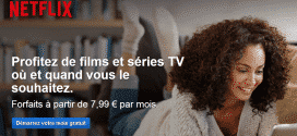 Netflix est maintenant disponible en France