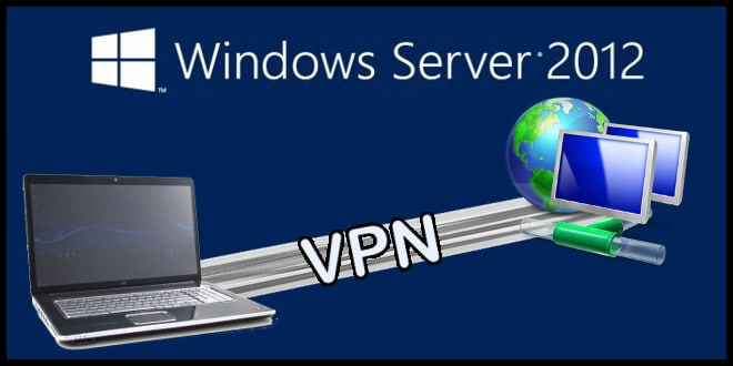 Photo of Windows Server 2012 : Installer un Serveur VPN