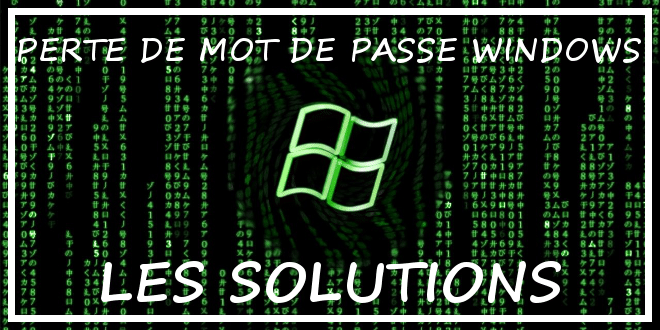 Photo of Perte d'un mot de passe sous Windows – Quelles solutions ?