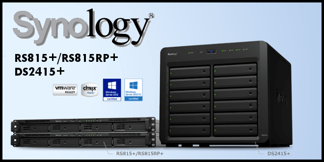 Photo of Synology : Nouvelle gamme RS815+/RS815RP+ et DS2415+
