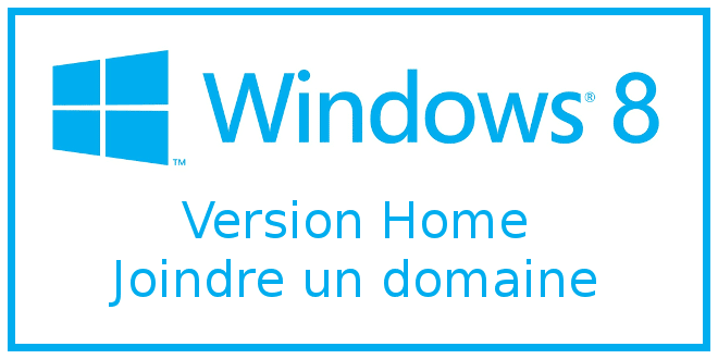 Photo of Windows 8 Home : Joindre un domaine