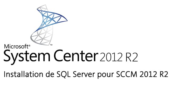 Photo of Installer SQL Server 2012 pour Configuration Manager 2012 R2