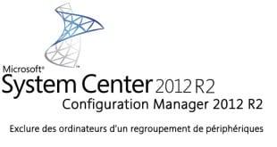 SCCM-exclure-des-ordinateurs
