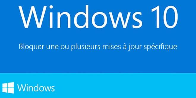 Photo of Windows 10 : Bloquer une ou plusieurs mises à jour spécifiques