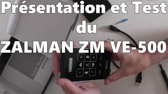 Photo of Zalman ZM VE-500 : Le boitier externe qui lit les ISO