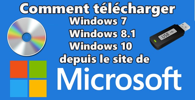 Photo of Télécharger les ISO de Windows 7, 8.1 ou 10 depuis le site de Microsoft