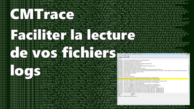 Photo of CMTrace : Lire vos fichiers logs facilement