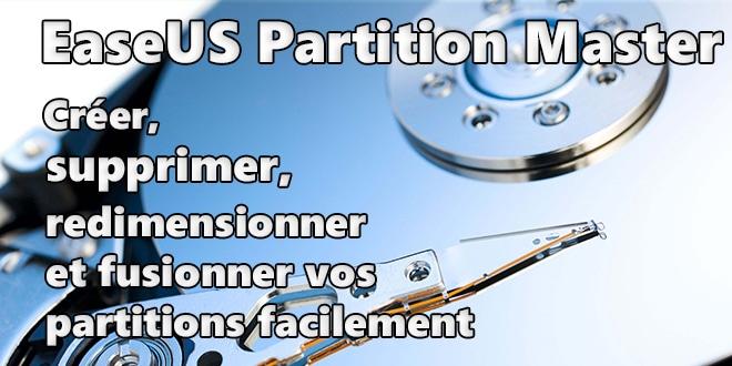 Photo of EaseUS Partition Master : Créer, supprimer, redimensionner et fusionner vos partitions en quelques clics