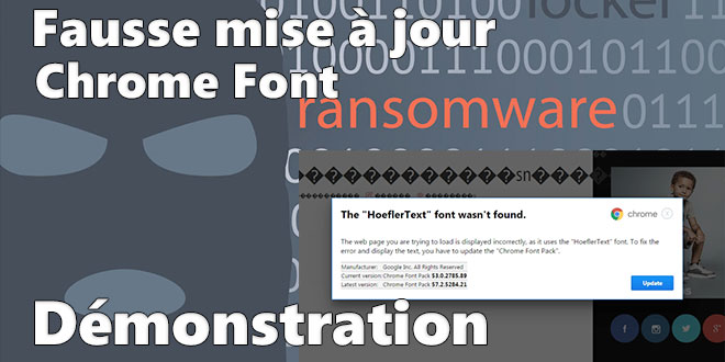 Photo of Une mise à jour Chrome Font HoeflerText ? Attention aux Ransomwares !