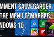 Comment sauvegarder le menu démarrer de Windows 10 ?