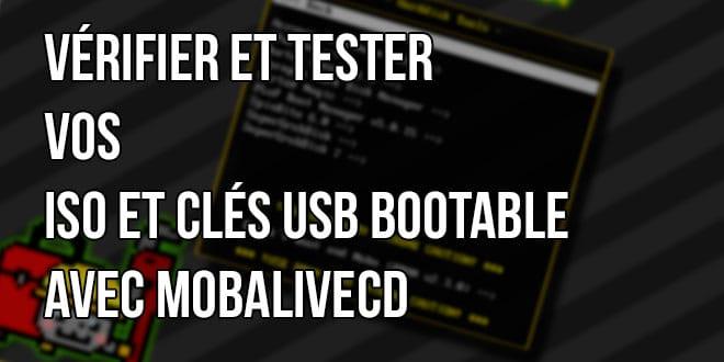 Photo of Comment vérifier et tester vos ISO et clé USB bootable ?