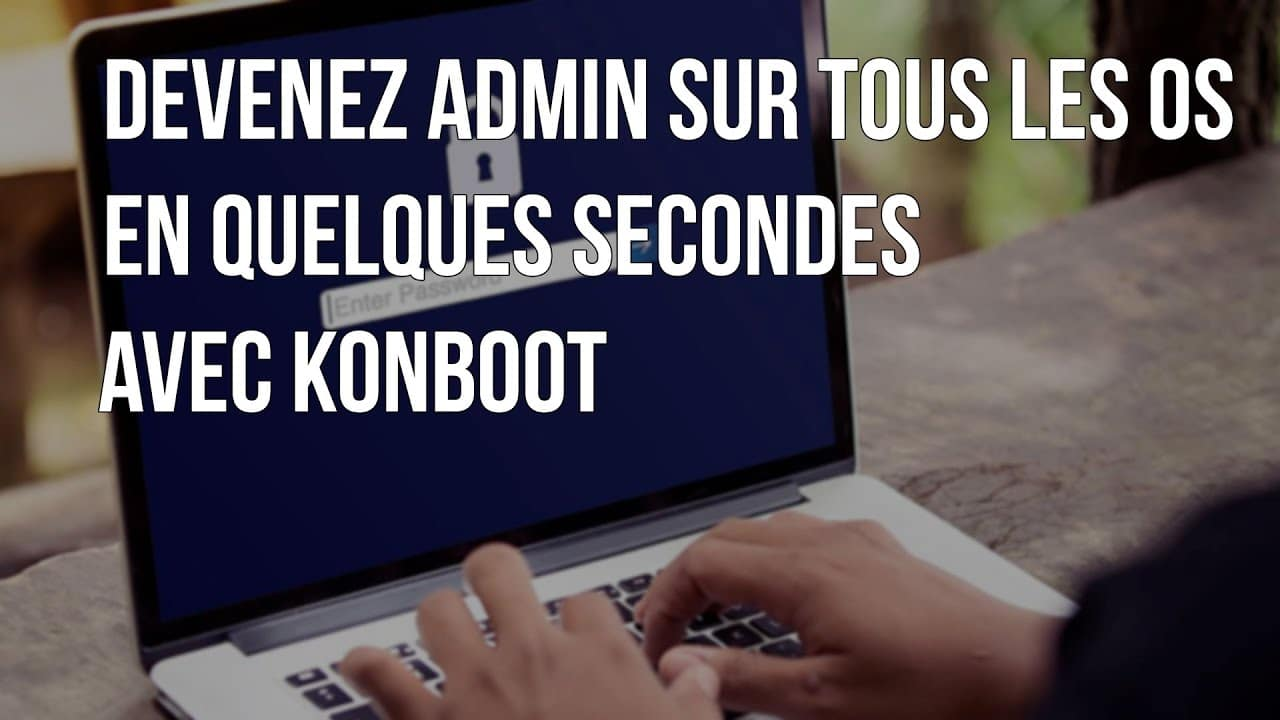 Photo of Etre admin sur Windows ou Mac sans connaitre le mot de passe admin / root