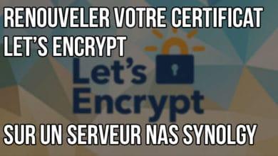 Photo of Comment renouveler votre certificat Let's Encrypt sur votre NAS Synology