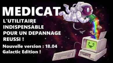 Photo of Medicat : L'utilitaire ultime pour le dépannage informatique passe en version 18.04 ! (Galactic Edition)