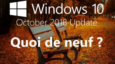 Photo of [Vidéo] Windows 10 October 2018 Update – Toutes les nouveautés