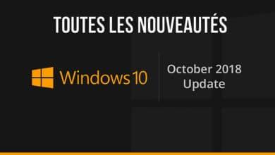 Photo of Windows 10 1809 (October 2018 update) : Quoi de neuf ? Toutes les nouveautés (ou presque…)