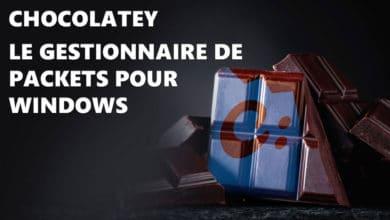 Photo of Chocolatey : Votre gestionnaire de paquets sous Windows
