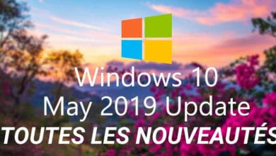 Photo of Windows 10 May 2019 Update version 1903 : Toutes les nouveautés