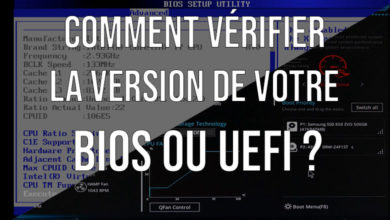 Photo of Comment vérifier la version de votre BIOS ou UEFI ?