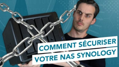Photo of Comment sécuriser votre NAS Synology en 10 étapes !
