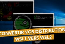 Photo of Convertir vos distributions Linux WSL 1 vers WSL 2 sur Windows