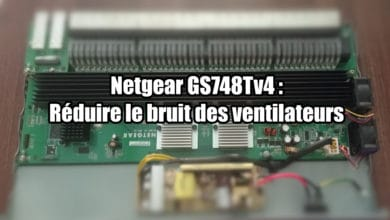 Photo de Netgear GS748Tv4 : Réduire le bruit des ventilateurs