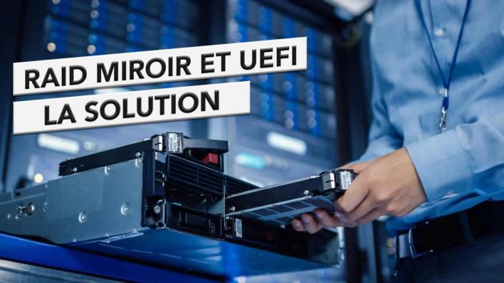 RAID-1-et-UEFI-708x398.jpg
